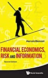 img - for Financial Economics, Risk and Information (2nd Edition) 2nd edition by Marcelo Bianconi (2011) Hardcover book / textbook / text book