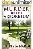 Murder in the Arboretum (Cold Creek Book 2)