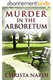 Murder in the Arboretum (Cold Creek Book 2) (English Edition)