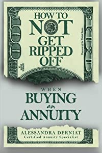How To Not Get Ripped Off when Buying an Annuity from CreateSpace Independent Publishing Platform