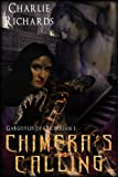 Chimera's Calling (Gargoyles... - Charlie Richards