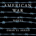 American War: A Novel Audiobook by Omar El Akkad Narrated by Dion Graham