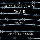 American War: A Novel Hörbuch von Omar El Akkad Gesprochen von: Dion Graham