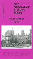 Aston Manor 1913: Warwickshire Sheet 8.13 (Old O.S. Maps of Warwickshire)