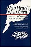 img - for New Heart, New Spirit: Biblical Humanism for Modern Israel book / textbook / text book