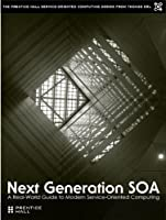 Next Generation SOA Front Cover