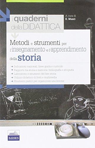Metodi e strumenti per l'insegnamento e l'apprendimento della storia PDF