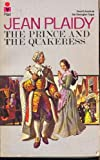 Prince and the Quakeress