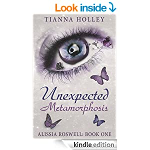 Unexpected Metamorphosis (Alissia Roswell Book 1)