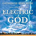 Electric God (       UNABRIDGED) by Catherine Ryan Hyde Narrated by Anthony Heald