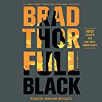 Full Black (       ABRIDGED) by Brad Thor Narrated by Armand Schultz