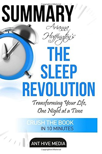 summary-arianna-huffingtons-the-sleep-revolution-transforming-your-life-one-night-at-a-time