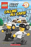 City Adventures, No. 3: Calling All Cars! (Lego Reader, Level 1)