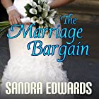 The Marriage Bargain: Billionaire Games, Book 1 (       UNABRIDGED) by Sandra Edwards Narrated by William Dufris