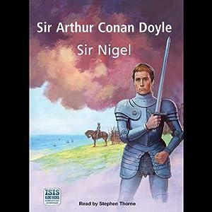Sir Nigel | [Arthur Conan Doyle]
