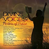 Divine Voices: Pastors of Praise