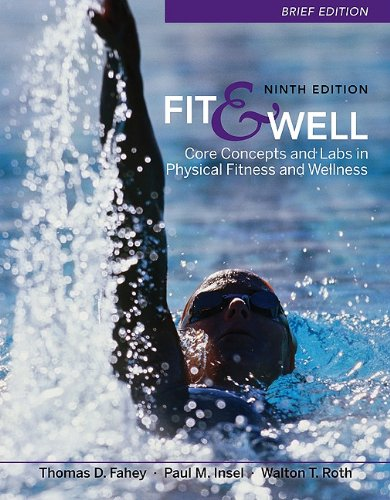 Fit & Well Brief Edition: Core Concepts and Labs in...