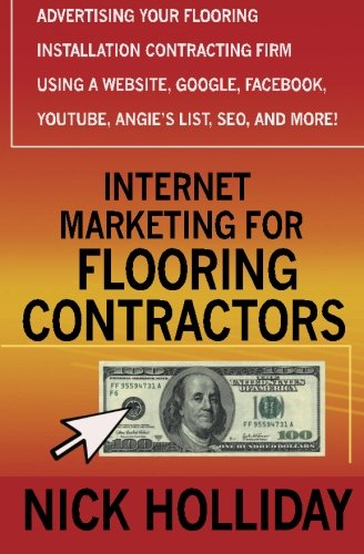 Internet Marketing for Flooring Contractors