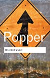 Unended Quest: An Intellectual Autobiography (Routledge Classics)