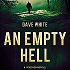 An Empty Hell: Jackson Donne, Book 4 Hörbuch von Dave White Gesprochen von: Andy Caploe