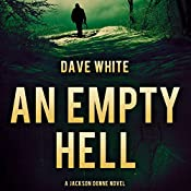 An Empty Hell: Jackson Donne, Book 4 | Dave White