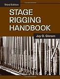 Stage Rigging Handbook, Third Edition