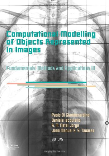 Computational Modelling of Objects Represented in Images III: Fundamentals, Methods and Applications