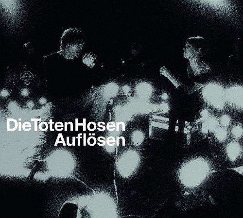 Die Toten Hosen - Auflsen - Zortam Music