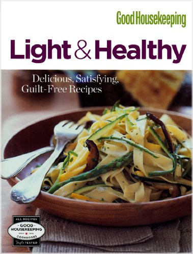 good-housekeeping-light-healthy-delicious-satisfying-guilt-free-recipes-good-housekeeping-cookbooks