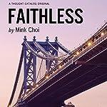 Faithless   Mink Choi