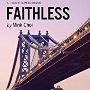Faithless | [Mink Choi]