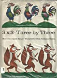 img - for 3X3 Three by Three A Picturebook for All Children Who Can Count to Three book / textbook / text book