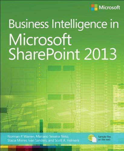 Sale alerts for MICROSOFT PRESS Business Intelligence in Microsoft SharePoint 2013 by Warren, Norman P., Neto, Mariano Teixeira, Misner, Stacia, S 1st (first) Edition (2013) - Covvet