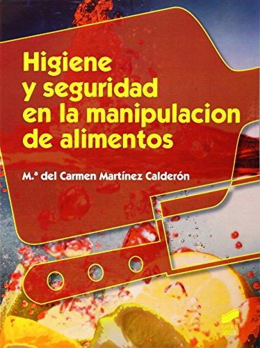 SEGURIDAD E HIGIENE EN LA MANIPULACION DE ALIMENTOS