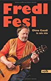 Image de Fredl Fesl: Ohne Gaudi is ois nix