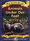 Animals Under Our Feet (We Both Read) (1601150040) by McKay, Sindy