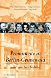 Prominente in Berlin-Grunewald: Und ihre Geschichten