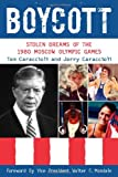 Boycott: Stolen Dreams of the 1980 Moscow Olympic Games