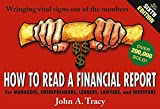 img - for How to Read a Financial Report: Wringing Vital Signs Out of the Numbers book / textbook / text book