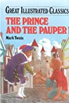 The Prince and the Pauper (Great Illustrated Classics)