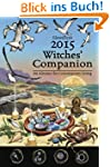 Llewellyn's Witches' Companion: An Al...