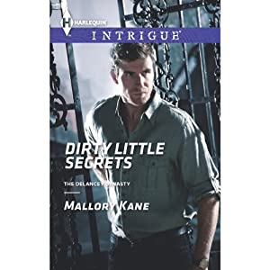 Dirty Little Secrets | [Mallory Kane]