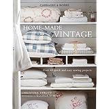 Home-made Vintageby Christina Strutt