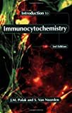 img - for Introduction to Immunocytochemistry book / textbook / text book