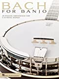 img - for Bach for Banjo: 20 Pieces Arranged for 5-String Banjo book / textbook / text book