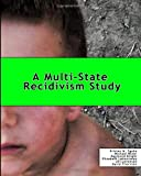 A Multi-State Recidivism Study