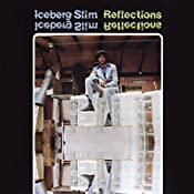 Reflections | [Iceberg Slim]