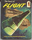 img - for The story of flight (Step-up books) book / textbook / text book
