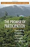 img - for The Promise of Participation: Experiments in Participatory Governance in Honduras and Guatemala (St Antony's Series) book / textbook / text book