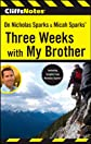 CliffsNotes On Nicholas Sparks' Three Weeks with My Brother